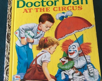 "Vintage Rare Doctor Dan at the Circus Little Golden Book, ""A"" Edition, 1960 with Band-aid"