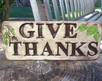 """10 1/2 x 4 1/2 """" Give Thanks """" garden stone/ concrete stone/garden decor"""