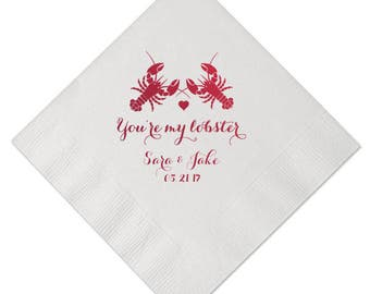 100 Personalized Napkins Wedding Engagement Party Rehearsal Dinner Beverage Luncheon Dinner Guest Towel Imprinted Monogram You're My Lobster