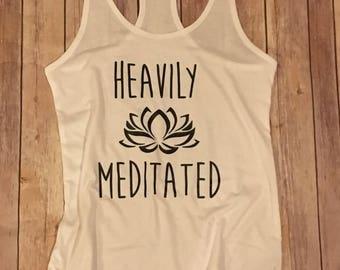 Heavily Meditated Yoga Tank
