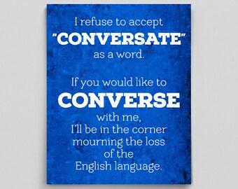 """Editor English Teacher Gifts """"Conversate"""" is NOT a Word Print Teacher Gifts for Teachers Blue Typographic Print Converse vs Conversate Words"""