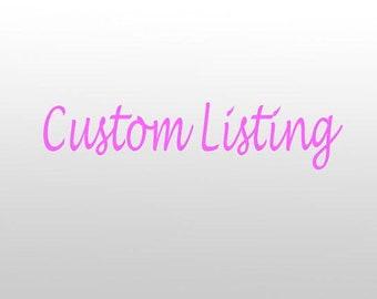 Custom Lisitng for butterflydeli