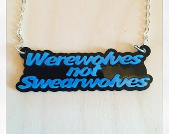 What We Do In The Shadows Inspired Werewolves not Swearwolves Acrylic necklace