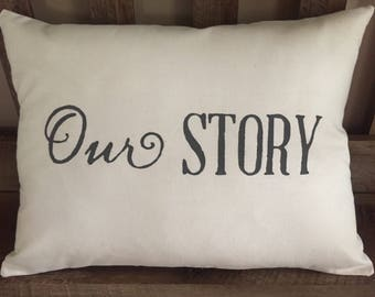 Our Story Hand Painted Throw Pillow-Wedding Gift-Anniversary Gift-Mother's Day-Decorative Pillow-Family