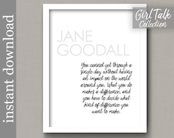 Jane Goodall Quote, printable quote, graduation gift, inspirational quote, dorm decor, office decor, office wall art, teacher gift, wall art