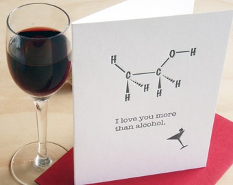 card for scientist, Tech obsessed, geekery, card for him, Molecular structure molecule card - Letterpress 'I love you more than alcohol'