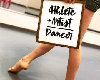Selah Signs Athlete + Artist = Dancer hand painted wood sign farmhouse style sports sign dance sign dancer sign
