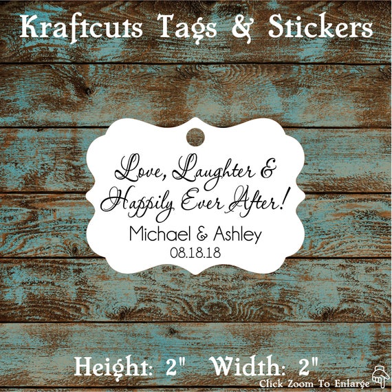 Love Laughter and Happily Ever After Personalized Wedding Reception Favor Tags # 672 Qty: 30 Tags