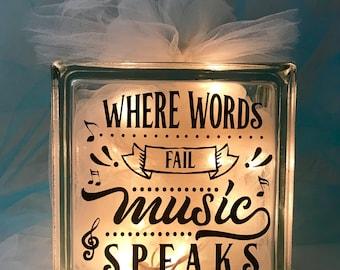 Where Words Fail Music Speaks - Large Glass Block Light