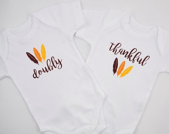 THANKSGIVING Twin Outfits, DOUBLY THANKFUL Set of 2 Matching Bodysuits, Babys First Thanksgiving Outfit, Baby Twin Thanksgiving Outfit