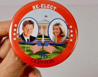 1996 Re-Elect Clinton Bill Hillary Pinback Vintage Political Campaign Button Presidential Election