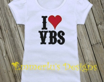 I Love Vacation Bible School (VBS) Embroidered Shirt