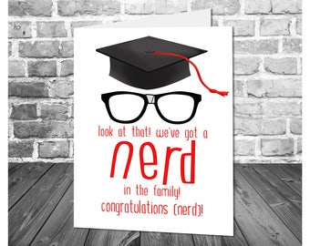 Funny Graduation Card / Graduation Nerd / Funny Graduate Congratulations / Printable Greeting Card