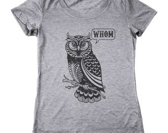 Whom Owl Grammar English Teacher Editor Funny Gift Women's Relaxed Fit Tri-Blend T-Shirt DT2161