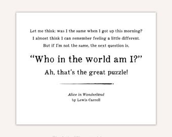 Alice in Wonderland quote print, Typographic art, Lewis Carroll, Literature, Who am I? Ah, that's the great puzzle.