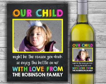 PRINTABLE - Teacher Gift - Wine Label - Our Child Might Be The Reason You Drink - Funny Last Minute End Of Year Teacher Gift - W05