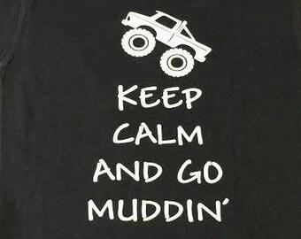 "Kids ""keep calm and go muddin"" shirt"