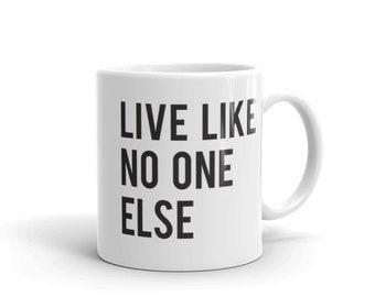 Live Like No One Else Mug | Dave Ramsey