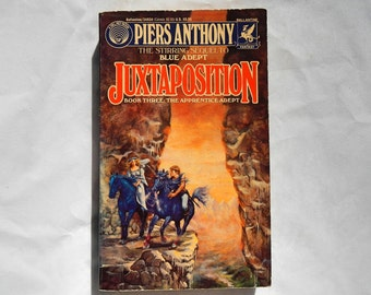 Juxtaposition Book Three: The Apprentice Adept by Piers Anthony Vintage 1991 Paperback Book