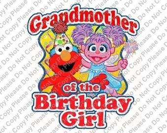 Sesame Street Elmo & Abby Cadabby Grandmother of the Birthday Girl Iron On Transfer Instant Download Matching Tshirts Clipart Birthday