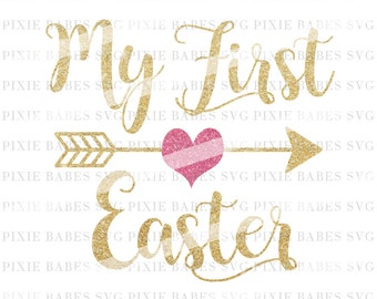 My First Easter SVG, Happy Easter SVG, Easter SVG, svg cuttables, svg, Cricut, Silhouette, svg Cutting Files