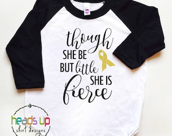 Cancer Shirt Toddler Girl - Baby Girl Cancer Fighter Tee - Though She Be But Little She is Fierce tshirt - Trendy Cancer Patient Gift Kids