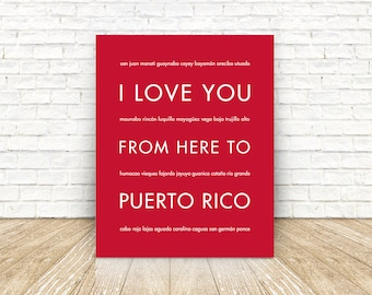Puerto Rico Art, Puerto Rico Gift Print, Puerto Rico Wedding, Wall Art, I Love You From Here To PUERTO Rico, Shown in Scarlet Red