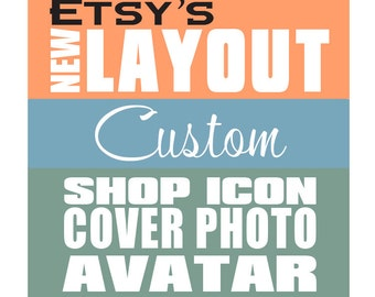 New Etsy Shop Icon, Avatar and Cover Photo New Layout Custom Personalized Set