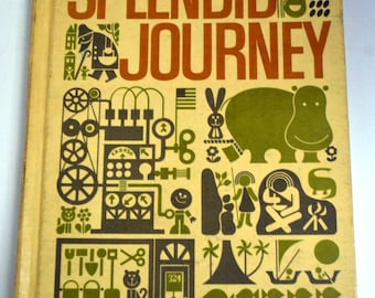 Splendid Journey Vintage Children's Book Scott, Foresman, and Company