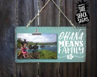 ohana means family, ohana sign, ohana picture frame, ohana photo holder, ohana, family, family picture, 238
