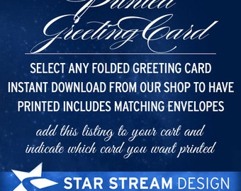 Printed Greeting Card of any folded greeting card instant download (US Only)
