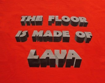 The Floor Is Made of Lava - Parkour T-Shirt - Magma