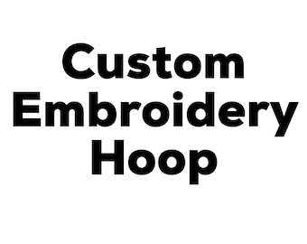 Custom Embroidery Hoop Art