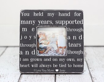 Mom Mother Gift Picture Frame Personalized Gift for Mom Mother Quote 'You Held My Hand'