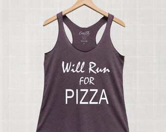 Will Run For Pizza Tank Top, Funny Tank Top, Women's Fashion Top, Workout, Gym, Food Tank Top, Eco-Friendly Ink, Women Graphic Tee, Gift
