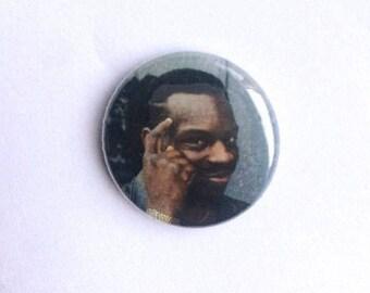 Roll Safe Meme 1 inch pin-back button // Funny, unique, meme, pop culture pinback badge