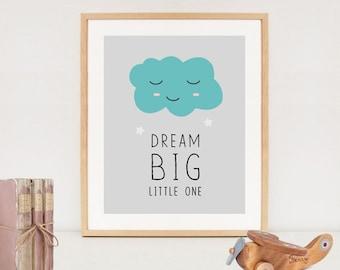 Dream big nursery printable - INSTANT DOWNLAOD poster - baby room wall art