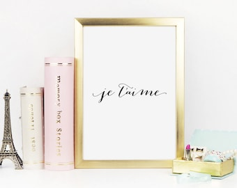 Je T'aime, French Print, Gift For Her, Love Quote, Valentines Day Print, Valentine Printable, Valentines Day Gift, Love Print, Printable