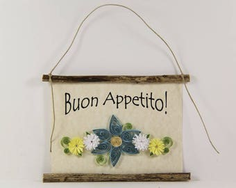 Buon Appetito, Paper Quilled Italian Kitchen Sign, 3D Paper Quilled Banner, Blue White Yellow Decor, Italy Gift, Have a Good Meal Rustic Art
