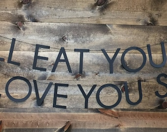 I'll Eat You Up I Love You So Banner | Where The Wild Things Are Banner | Where The Wild Things Are Party Decor | Wild One Birthday Party |