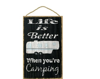 "Black Life Is Better When You're Camping 5th Wheel Camper Camping Sign Plaque 10""x16"""