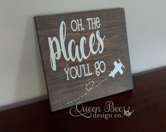 Oh The Places You'll Go Wood Sign.Home Decor.Nursery Decor.Nursery Wood Sign.Wood Sign.Gift for New Mom.Dr. Seuss.Kids Room Decor