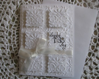 Handmade Greeting Card: Embossed Wedding/Happy I Do Day