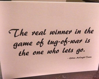 Tug-of-War Quote Blank Note Card