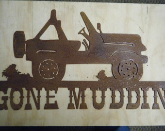 Rusted Metal Gone Muddin with Jeep Wall Hanging/Four wheel drive/Man cave/Gift for him/Father's Day/