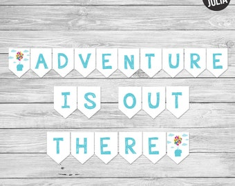 Disney UP Banner / Adventure is Out There Banner / UP Party Decor / UP Banner / Nursery or Wall Banner / Instant Download / Disney Banner