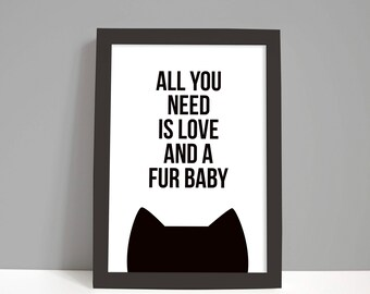 Cat lover gift for her, Birthday gift, Cat gifts, Home decor, Cat art print, Love and a fur baby