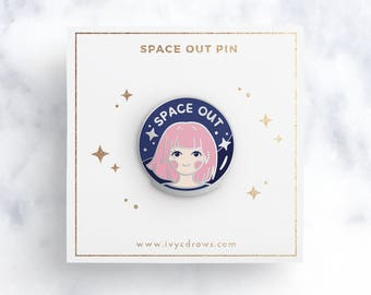 Space Out Hard Enamel Pin
