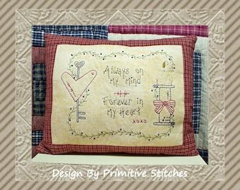 Always On My Mind--Primitive Stitchery E-PATTERN-by Primitive Stitches-Instant Download