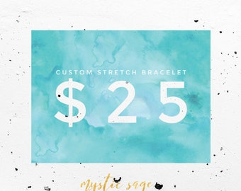 Custom Healing Stretch Bracelet